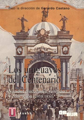 Los uruguayos del Centenario
