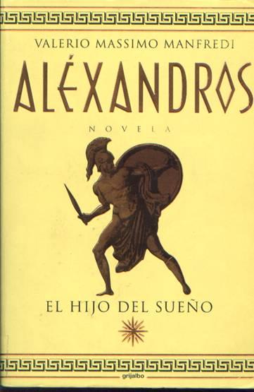 Aléxandros - El hijo del sueño