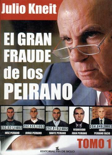 El gran fraude de los Peirano