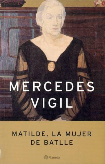 Matilde, la mujer de Batlle