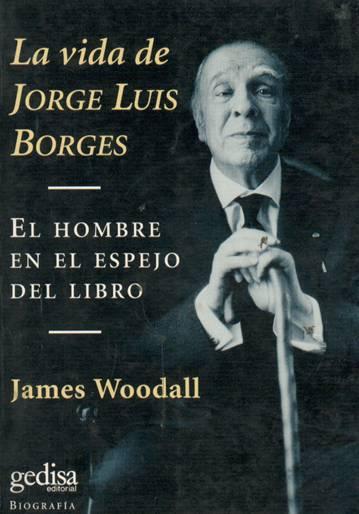 La vida de Jorge Luis Borges