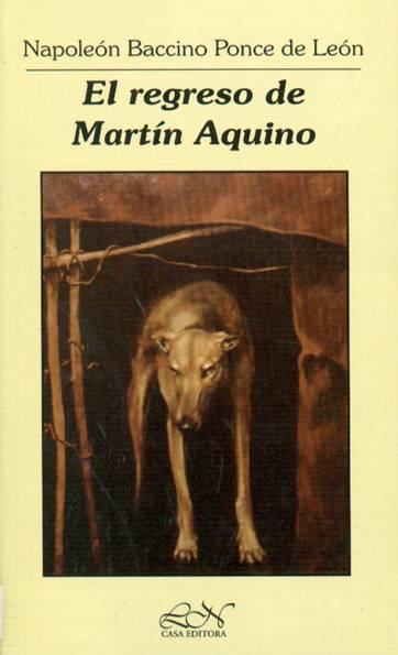 El regreso de Martín Aquino