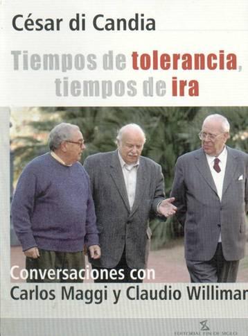 Tiempos de tolerancia, tiempos de ira