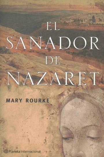 El sanador de Nazaret