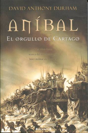 ANIBAL El Orgullo de Cartago