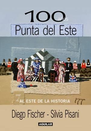100 años Punta del Este