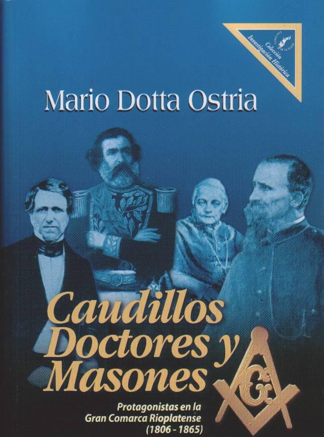 Caudillos Doctores Y Masones