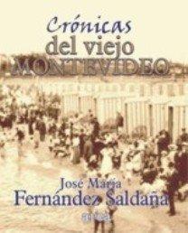 Crónicas sabrosas del viejo Montevideo