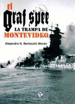 El Graf Spee. La Trama de Montevideo