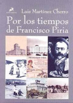 Por Los Tiempos De Francisco Piria