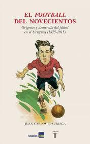 El football del novecientos
