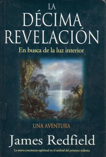 La décima revelación En busca de la luz interior