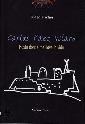 Hasta donde me lleve la vida - C.Páez Vilaró