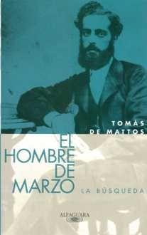 EL HOMBRE DE MARZO, LA BUSQUEDA (TOMO 1)