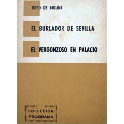 El Burlador de Sevilla/ El Vergonzoso en Palacio