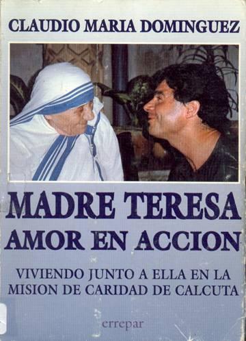 Madre Teresa – Amor en acción