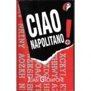 Ciao Napolitano