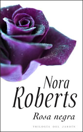 Rosa negra Trilogía del jardín 2