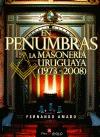 En penumbras. La Masonería uruguaya (1973-2008)