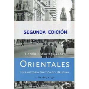 Orientales. Una historia política del Uruguay. Tomo 2