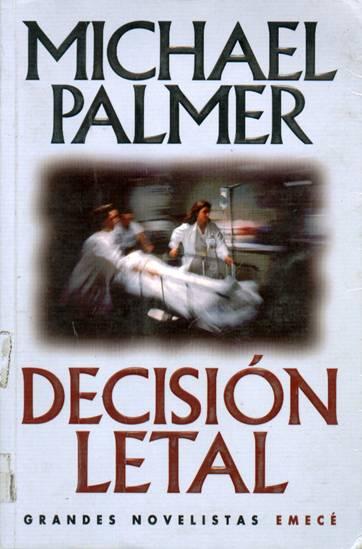 Decisión letal