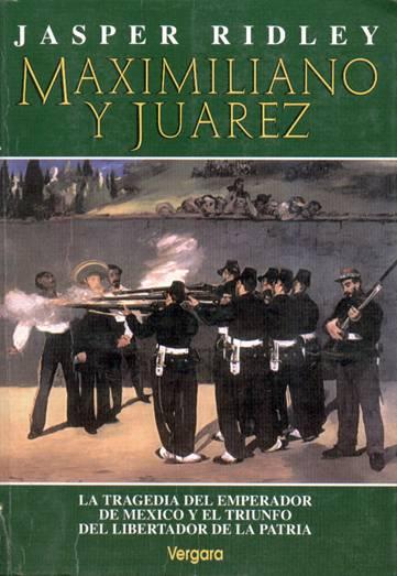 Maximiliano y Juarez