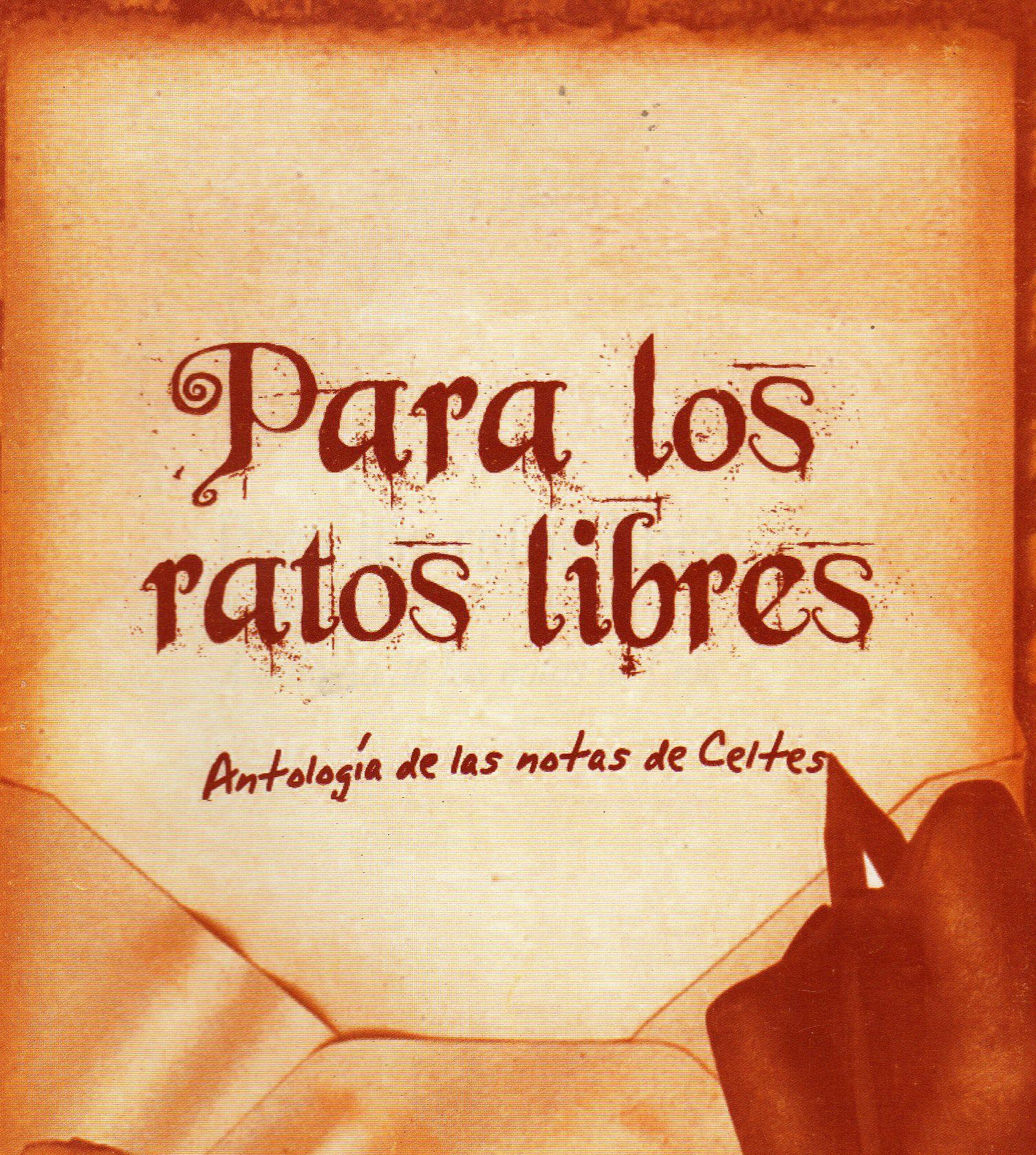 Para los ratos libres. Antología Celta.