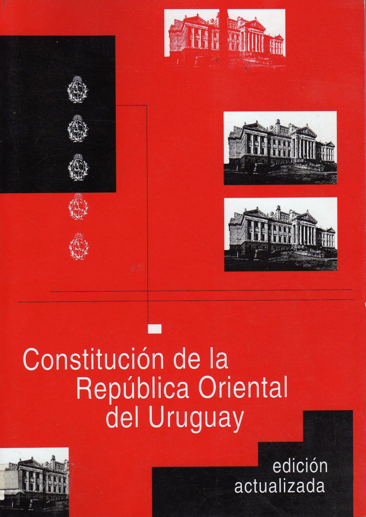Constitución de la República Oriental del Uruguay.