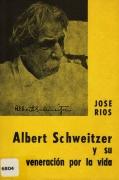 Albert Schweitzer y su veneración por la vida