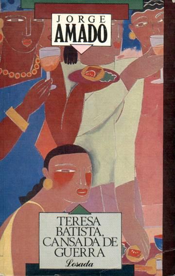 Teresa Batista, cansada de guerra