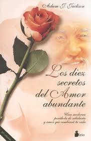 Los diez secretos del amor abundante