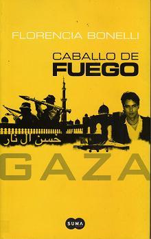Caballo de fuego GAZA