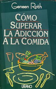 Como superar la adicción a la comida