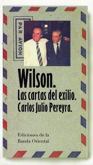 Wilson, las cartas del exilio