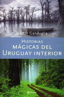 Historias magicas del  Uruguay interior