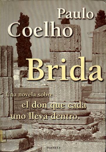 Brida – Una novela sobre el don que cada uno lleva dentro.