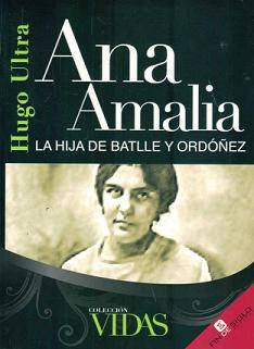 Ana Amalia la hija de Batlle y Ordoñez
