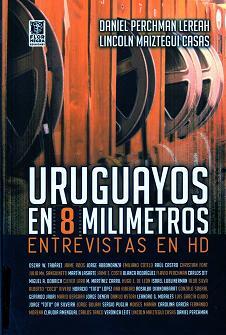 Uruguayos en 8 milimetros