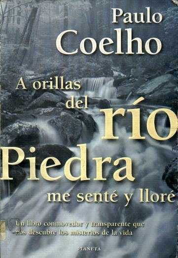 A orillas de río Piedra me senté y Lloré