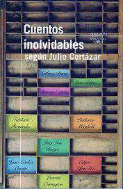 Cuentos inolvidables según Julio Cortazar