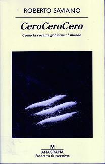 CeroCeroCero Como la cocaína gobierna el mundo